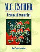 Visions of symmetry : notebooks, periodic drawings, and related work of M.C. Escher