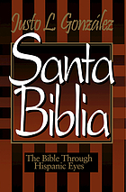 Santa Biblia : the Bible through Hispanic eyes