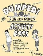 Dumped! : fun and games : activity book
