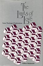 The limits of love : some theological explorations