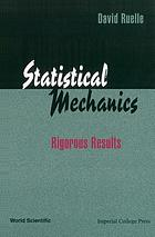 Statistical mechanics : rigorous results