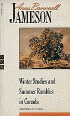 Winter studies and summer rambles in Canada : selections