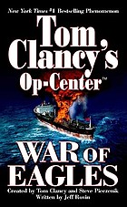 Tom Clancy's Op-center. War of eagles