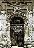 Enter in peace : the doorways of Cairo homes, 1872 - 1950