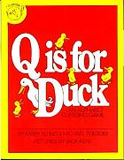 Q is for duck : an alphabet guessing game