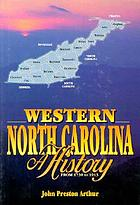 Western North Carolina; a history, 1730-1913