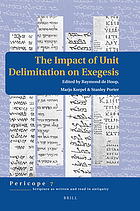 The impact of unit delimitation on exegesis