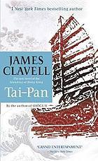 Tai-Pan : a novel of Hong Kong / James Clavell