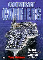 Combat carriers : flying action on carriers at sea