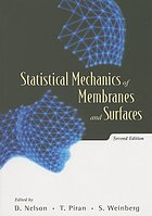 Statistical mechanics of membranes and surfaces : Jerusalem Winter School for Theoretical Physics, Jerusalem, 28 Dec. 87-6 Jan. 88