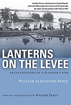 Lanterns on the levee : recollections of a planter's son