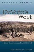 DeVoto's West : history, conservation, and the public good