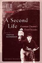 A second life German cinema's first decades