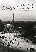 A letter from Paris : essays and photographs