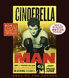 Cinderella Man [James J. Braddock, Max Baer, and the greatest upset in boxing history]