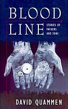 Blood line : stories of fathers and sons