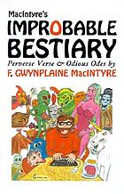 MacIntyre's improbable bestiary : perverse verse & odious odes