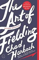 The art of fielding : a novel