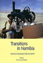 Transitions in Namibia : which changes for whom?