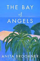 The Bay of Angels : a novel