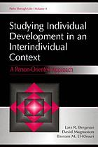 Studying individual development in an interindividual context : a person-oriented approach