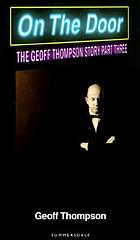 On the door : the Geoff Thompson story - part three