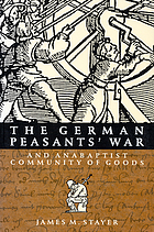 The German peasant's war and Anabaptist community of goods
