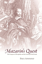 Mazarin's quest the Congress of Westphalia and the coming of the Fronde