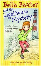 Bella Baxter and the lighthouse mystery