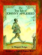 The true tale of Johnny Appleseed