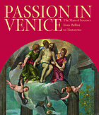 Passion in Venice : Crivelli to Tintoretto and Veronese : the Man of Sorrows in Venetian art