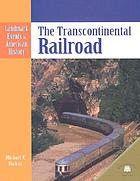 The transcontinental railroad