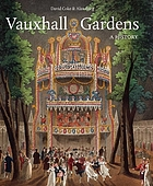 Vauxhall Gardens : a history