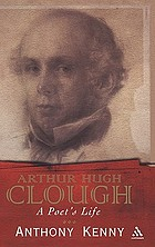 Arthur Hugh Clough a poet's life