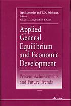 Applied general equilibrium and economic development : present achievements and future trends