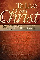 To live with Christ : devotions