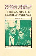 Charles Olson & Robert Creeley : the complete correspondence : volume 3