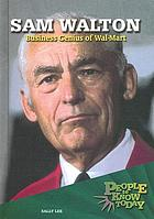 Sam Walton : business genius of Wal-Mart