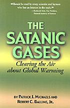 The satanic gases : clearing the air about global warming