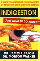 Heartburn and what to do about it : a guide to overcoming the discomforts of indigestion using drug free remedies