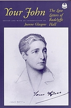 Your John : the love letters of Radclyffe Hall