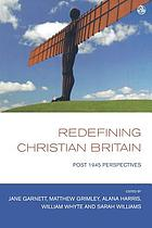 Redefining Christian Britain : post-1945 perspectives