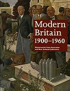 Modern Britain, 1900-1960 : masterworks from Australian and New Zealand collections