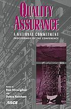 Quality assurance--a national commitment : proceedings of the conference, Minneapolis, Minnesota, October 5-8, 1997