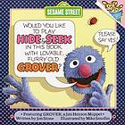 Would you like to play hide & seek in this book with lovable, furry old Grover? : Featuring Jim Henson's Muppet