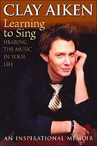 Learning to sing : hearing the music in your life