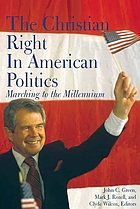 The Christian right in American politics : marching to the millennium