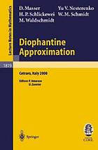 Diophantine approximation : lectures given at the C.I.M.E. summer school held in Cetraro, Italy, June 28-July 6, 2000