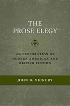 The prose elegy : an exploration of modern American and British fiction