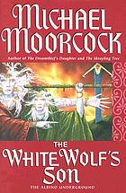 The white wolf's son : the albino underground